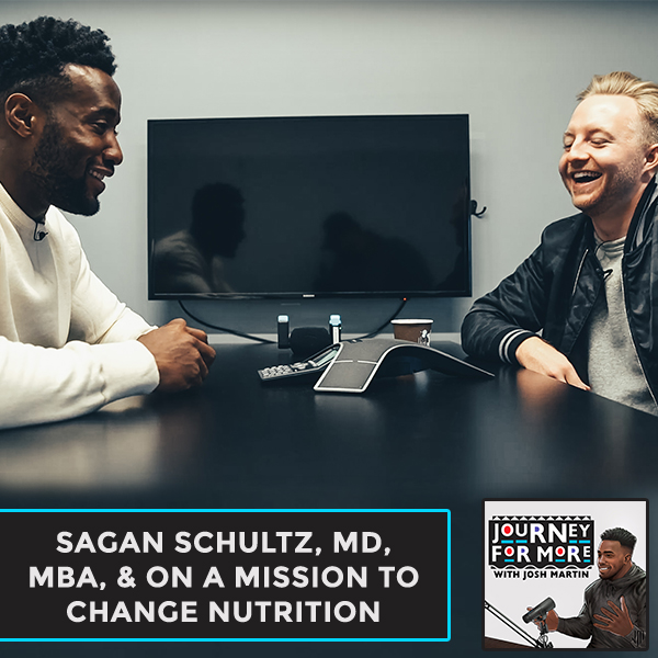Sagan Schultz, MD, MBA, & On A Mission To Change Nutrition