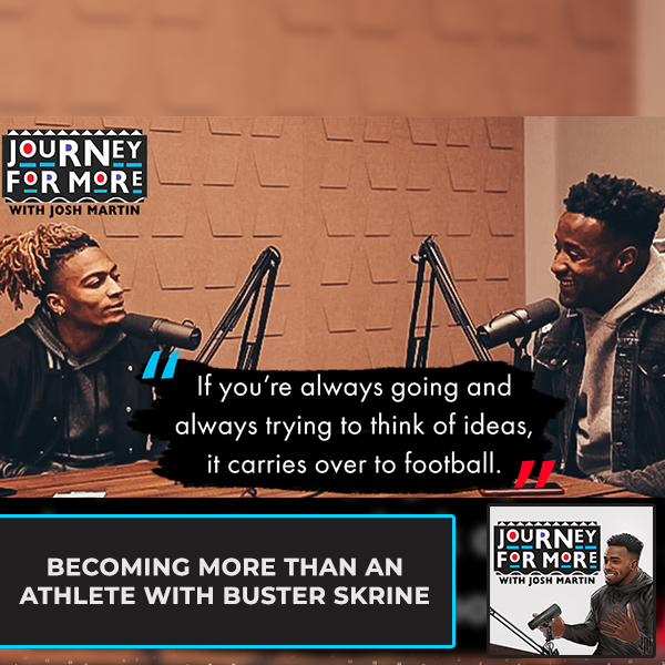 Becoming More Than An Athlete With Buster Skrine